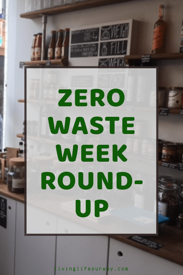 Zero Waste Week Round-Up