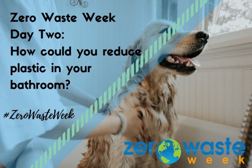 #ZeroWaste Week how could you reduce plastic in your bathroom?