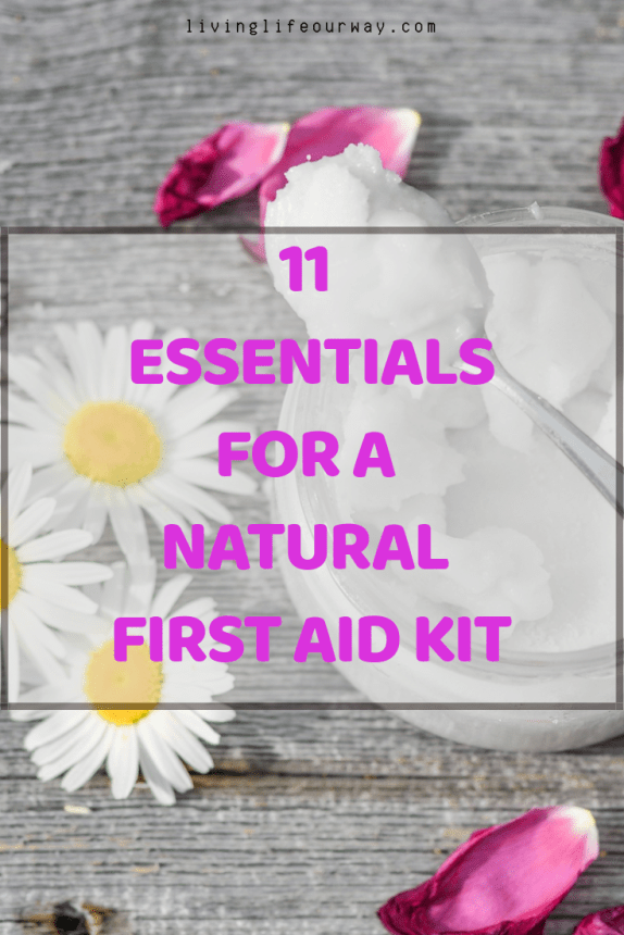11 Essentials For A Natural First Aid Kit