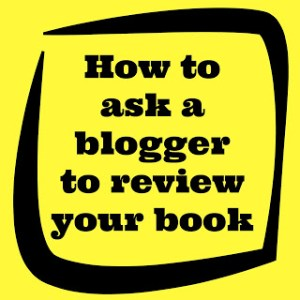 How to ask a blogger to review your book