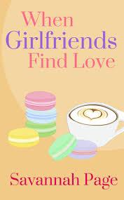 when girlfriends find love
