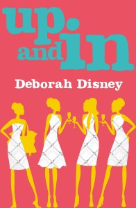 Review, Interview & Giveaway – Up And In by Deborah Disney