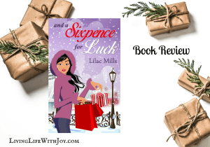 Book Review – And a Sixpence for Luck