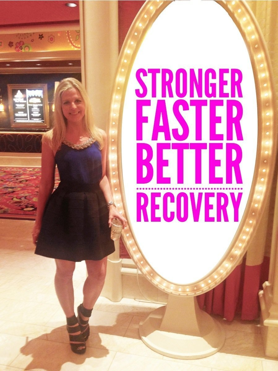 Stronger, Faster & Better Recovery