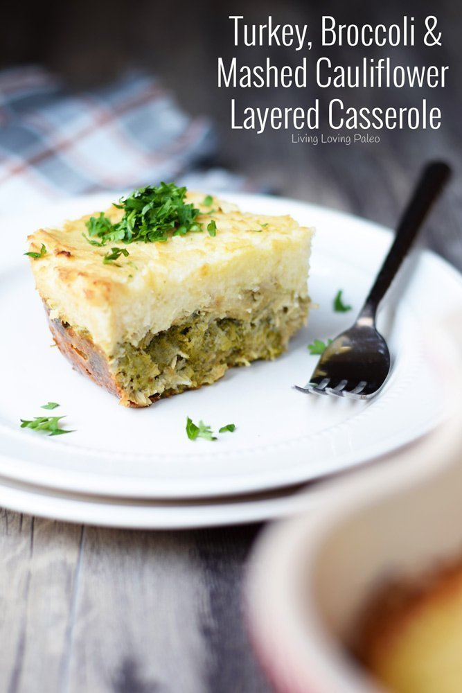 Turkey, Broccoli & Mashed Cauliflower Layered Casserole