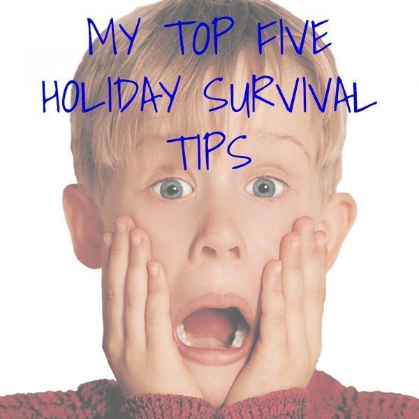 Motivation Monday – My Top Five Holiday Survival Tips