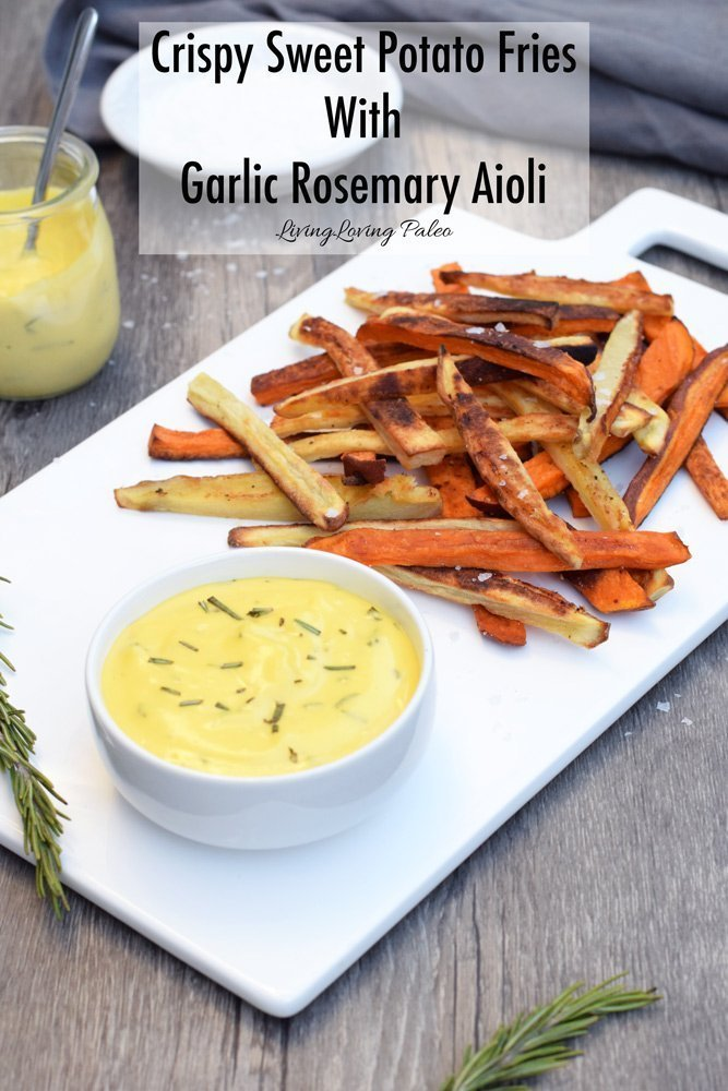 Crispy Sweet Potato Fries With Garlic Rosemary Aioli