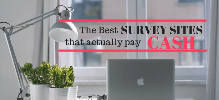 The Best Survey Sites That Actually Pay You Cash For Your Opinions