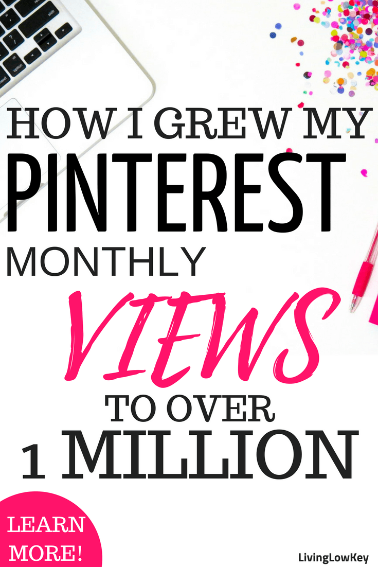 Looking to grow your Pinterest business? These Pinterest marketing strategies increased my monthly views to over a million, as a new blogger! Come check out these awesome tips and tools to grow your Pinterest so you can start making money!