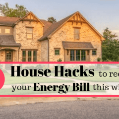 5 House Hacks To Reduce Your Energy Bill This Winter