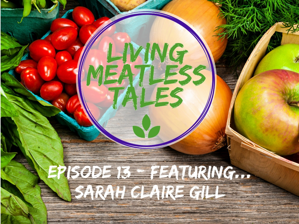 Living Meatless Episode 13