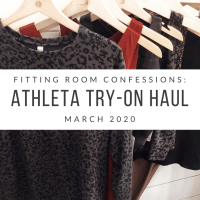 Fitting Room Confessions: March 2020 Try-On Haul @ Athleta