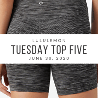 lululemon Tuesday Top 5 (6/30/20)