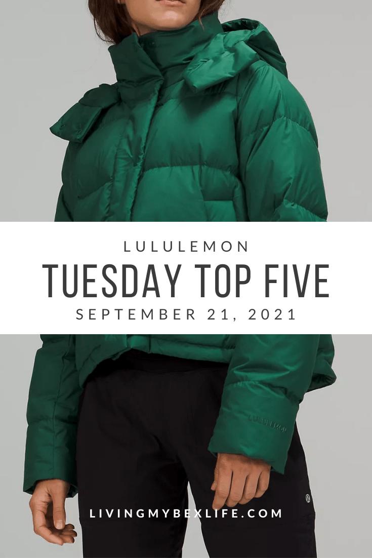 lululemon Tuesday Top 5 (9/21/21)