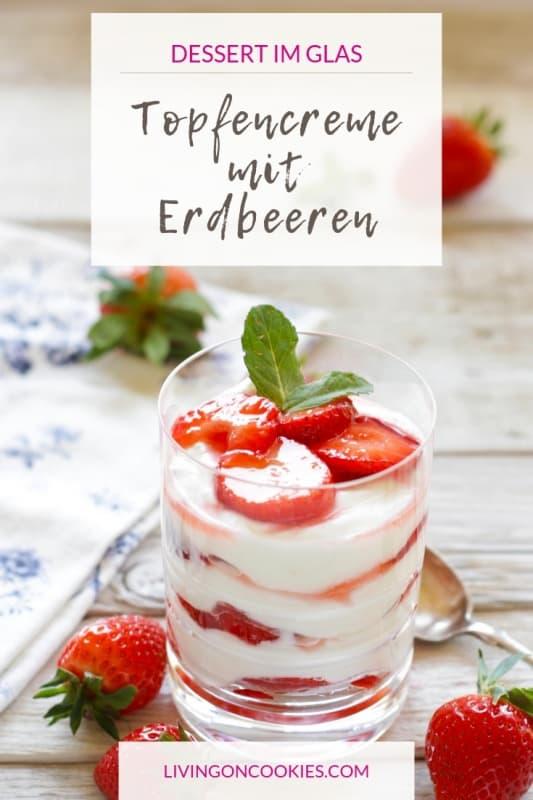Diese extrem leckere Erdbeer-Topfencreme im Glas ist ganz einfach in der Zubereitung. Probier's aus!