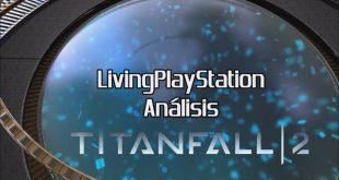 Videoanálisis Titanfall 2