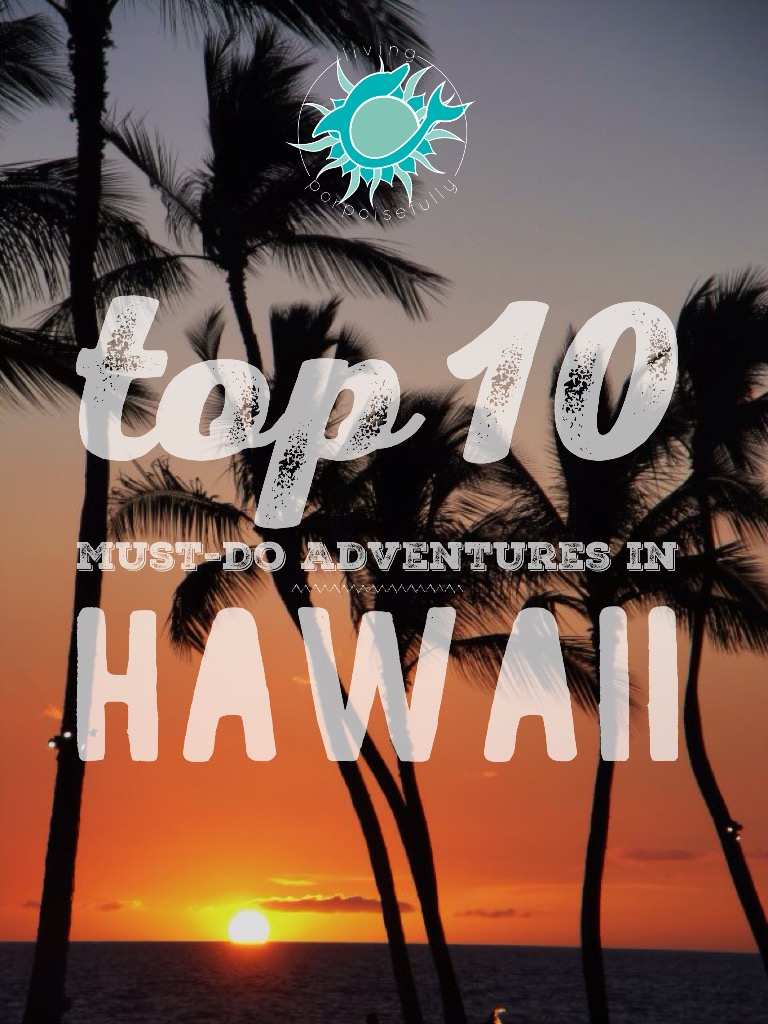 Hawaii's Big Island Top Ten