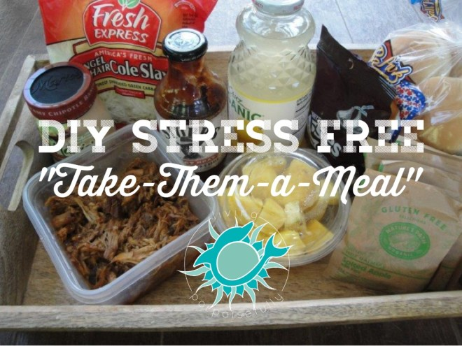 stress free meal ideas for taking someone a meal