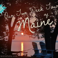 Our Two Week Tour of Maine