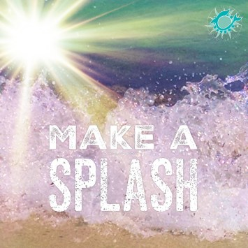 make a splash