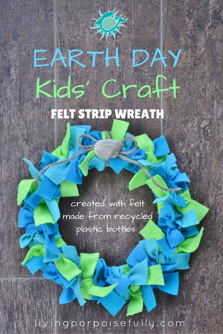 Earth Day Kids' Craft: Felt Strip Wreath (recycled plastic!)