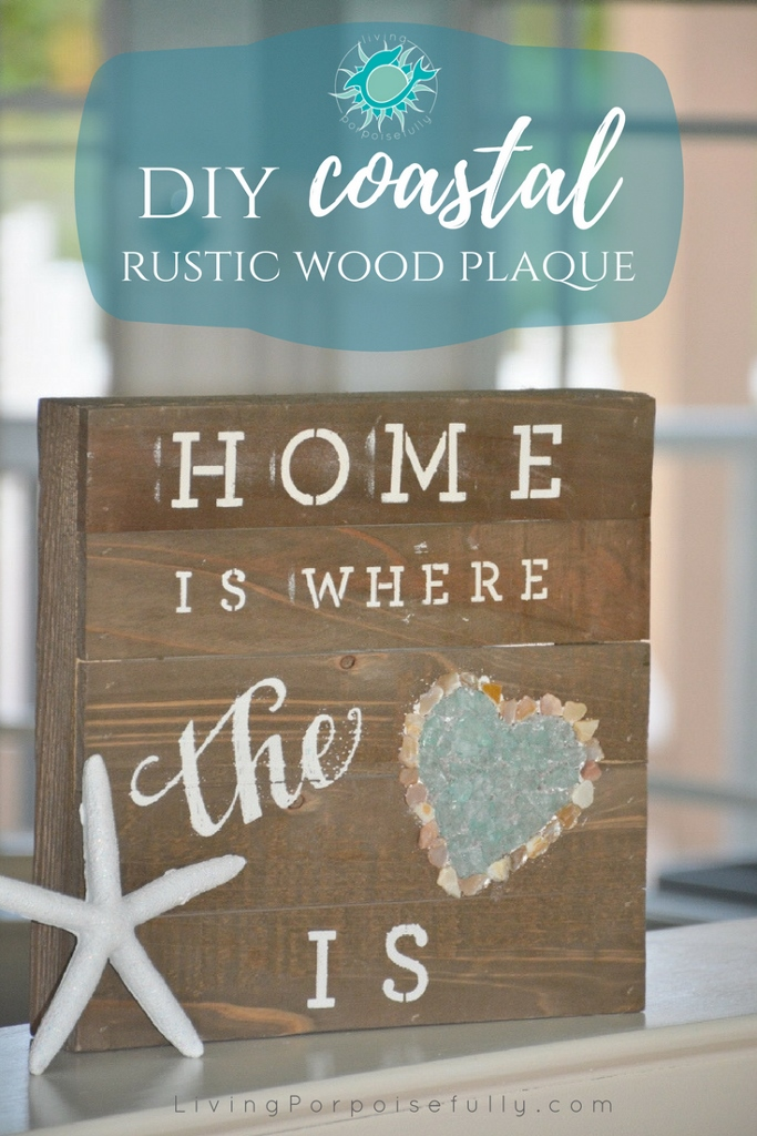 DIY Coastal Rustic Wood Plaque
