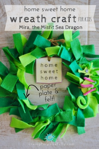 home sweet home wreath craft for kids made with a paper plate and felt strips - goes with Mira the Misfit Sea Dragon!