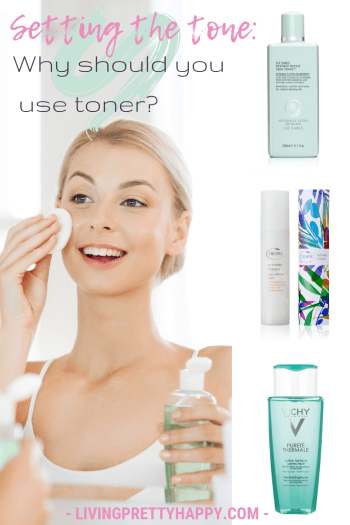 Setting the tone: Why should you use toner? Pinterest graphic displaying post title on a background image of a young woman looking in the mirror and applying toner to her face with a cotton pad. There are also images of Liz Earle Skin Tonic, Tropic Pore-refining toner and Vichy Purete Thermale toner. Livingprettyhappy.com