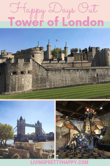 Happy Days Out: Tower of London Review. Pinterest graphic displaying post title, an image of the Tower of London, an image of Tower Bridge from Tower of London and a dragon made of various pieces of armour at Tower of London. livingprettyhappy.com