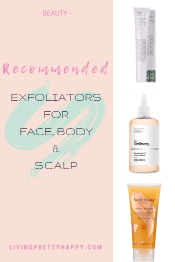Recommended exfoliators for face, body & scalp. Looking for some great exfoliation products? I've tried countless different brands and types of exfoliators and here are my absolute favourite, recommended exfoliators for your face, body and scalp. Featuring The Ordinary, Philip Kingsley, Sanctuary Spa, The Body Shop, Tropic Skincare, Hydrea, Nip+Fab and more