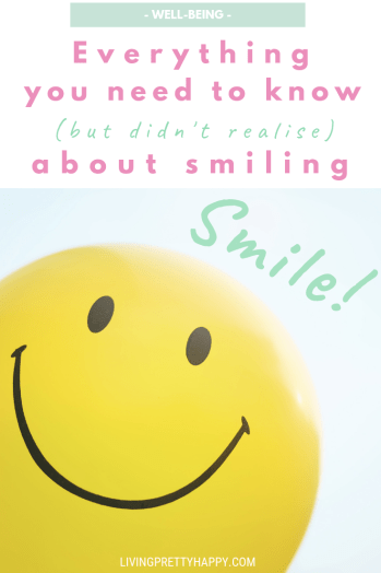 Smile! Everything you need to know (but didn't realise) about smiling. What are the benefits of smiling. How smiling more can increase your well-being and make a positive impact on not just you but everyone else too. #smiling #smilepower #wellbeing #livehappy #happiness #positivity