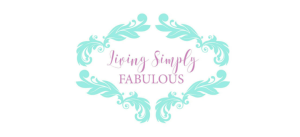 Living Simply Fabulous blog