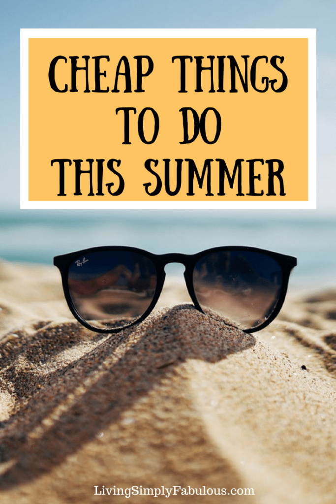 Looking for ways to have fun this summer without busting your budget? If so, here are a few things to do this summer - for cheap