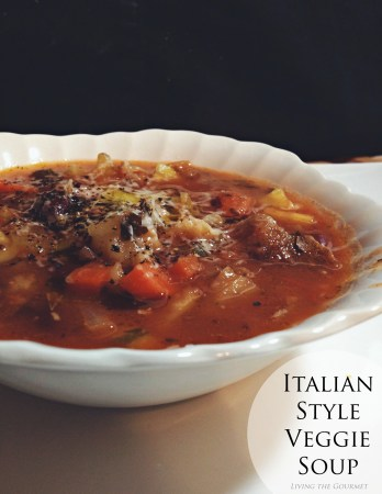 Living the Gourmet: Italian Style Veggie Soup