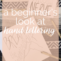 A Beginner's Look at Hand Lettering