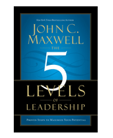 dave-ferguson-The Five Levels of Leadership-proven-steps-to-maximize-your-potential