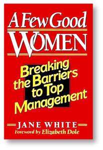 A Few Good WOMEN by Jane White