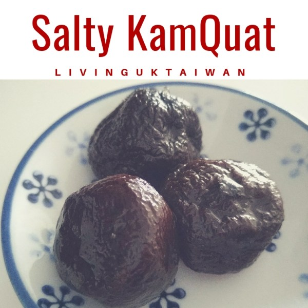 Salty kumquat 鹹金桔
