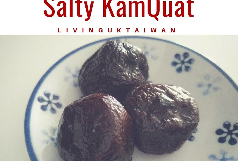 Salty kumquat 鹹金桔