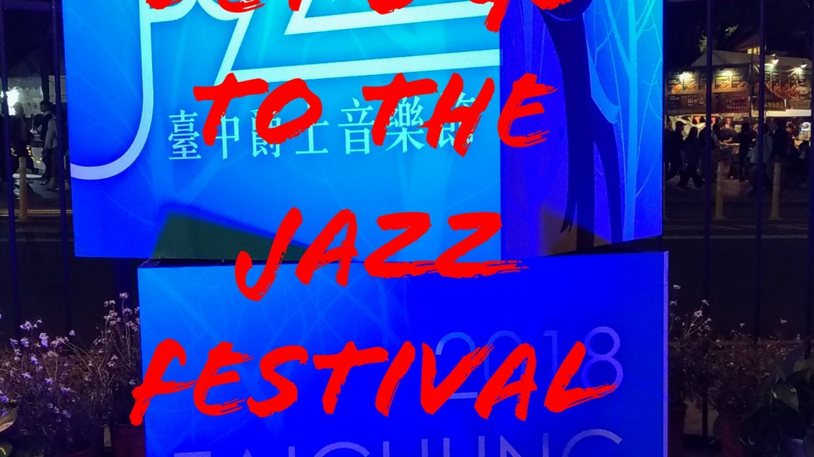 Let's go to the Jazz Festival!!
