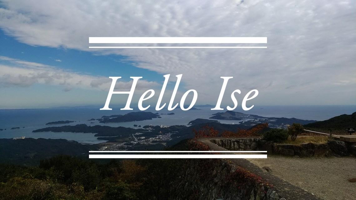 Hello Ise