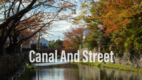 Canal and street in Japan  八幡崛 彥根市一日遊