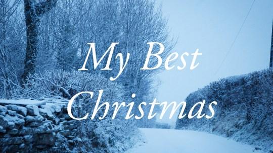 My Best Christmas Ever 過一個白色聖誕