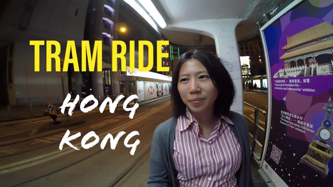 Tram ride in Hong Kong