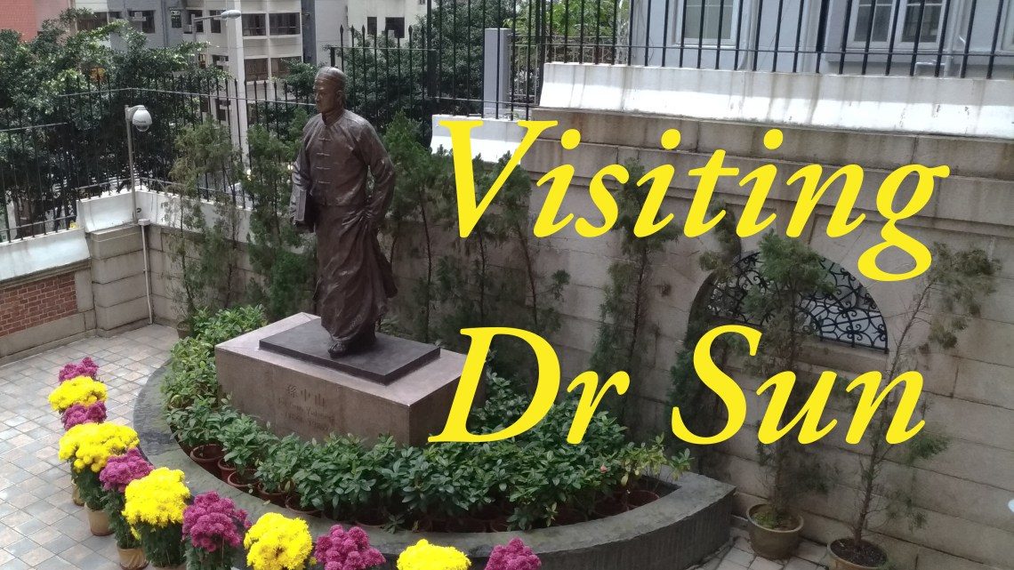 I went to visit Dr Sun  歷史足跡