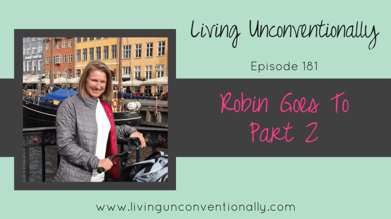 Robin Rodig Living Unconventionally Podcast Britany Felix