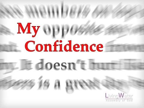 My Confidence
