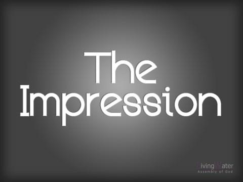The Impression
