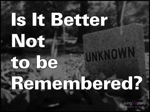 Is It Better Not to be Remembered