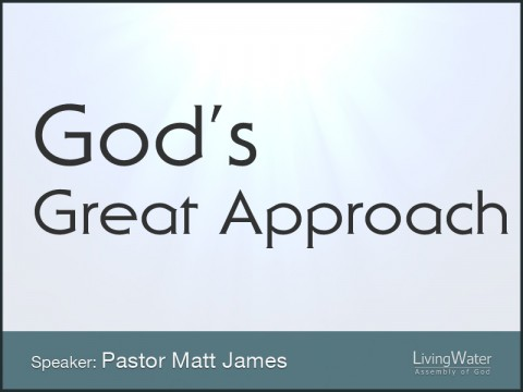 God's Great Approach